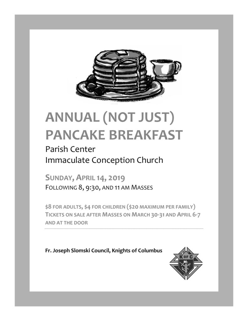 Annual (not just) Pancake Breakfast April 14 2019 after all masses